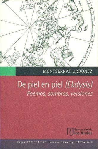 De Piel En Piel (Ekdysis) Poemas Sombras Versiones