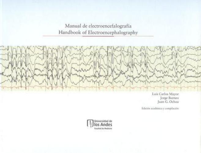 Manual De Electroencefalografia. Handbook Of Electroencephalography