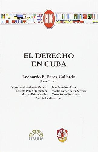 Derecho En Cuba, El