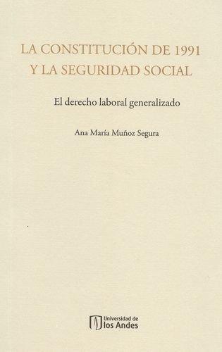 Constitucion De 1991 Y La Seguridad Social, La