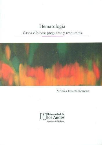 Hematologia Casos Clinicos: Preguntas Y Respuestas