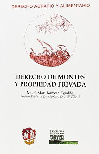Derecho De Montes Y Propiedad Privada