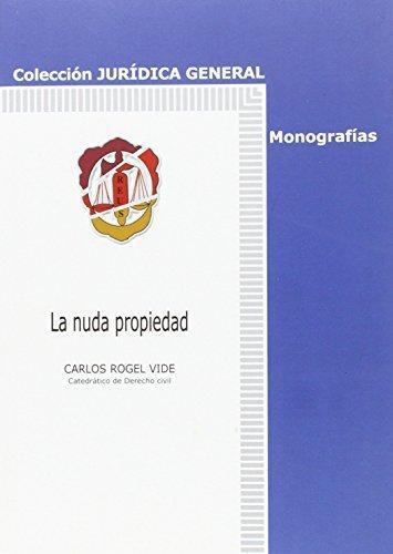 Nuda Propiedad, La