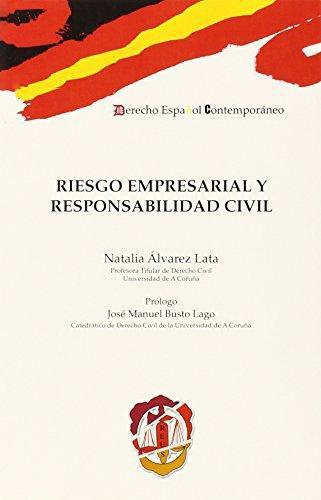 Riesgo Empresarial Y Responsabilidad Civil