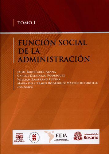 Funcion Social De La (I) Administracion