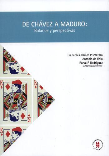 De Chavez A Maduro Balance Y Perspectivas