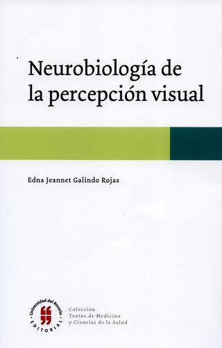 Neurobiologia De La Percepcion Visual