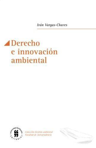 Derecho E Innovacion Ambiental