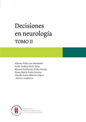 Decisiones En Neurologia Tomo Ii