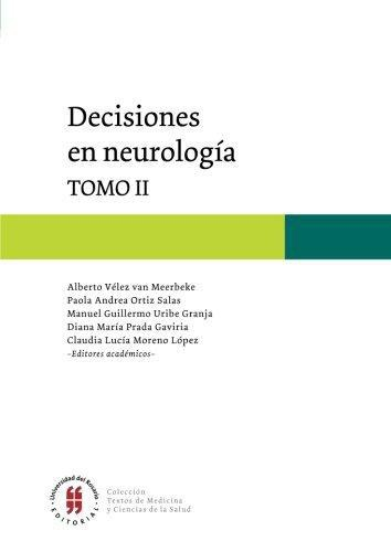 Decisiones En Neurologia Tomo Ii