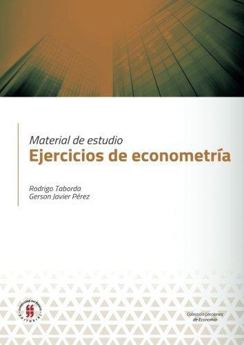 Material De Estudio Ejercicios De Econometria