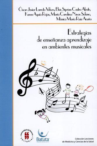 Estrategias De Enseñanza Aprendizaje En Ambientes Musicales