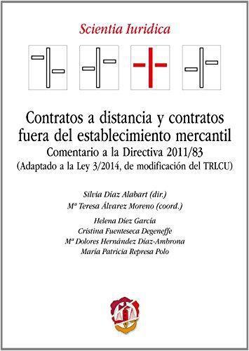 Contratos A Distancia Y Contratos Fuera Del Establecimiento Mercantil