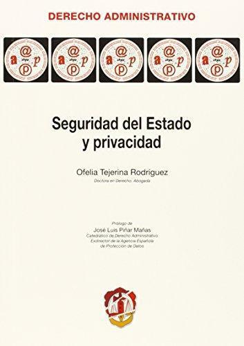 Seguridad Del Estado Y Privacidad