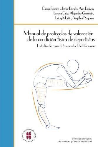 Manual De Protocolos De Valoracion De La Condicion Fisica De Deportistas