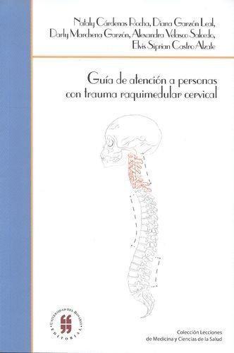 Guia De Atencion A Personas Con Trauma Raquimedular Cervical