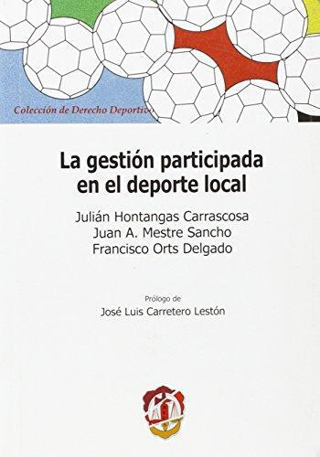 Gestion Participada En El Deporte Local, La
