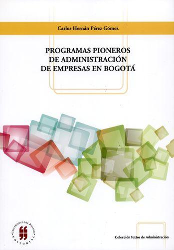 Programas Pioneros De Administracion De Empresas En Bogota