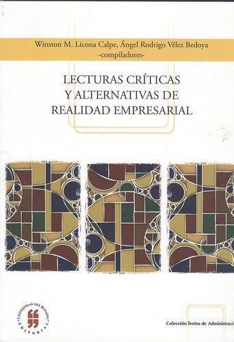 Lecturas Criticas Y Alternativas De Realidad Empresarial