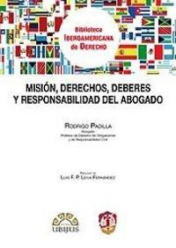Mision Derechos Deberes Y Responsabilidad Del Abogado