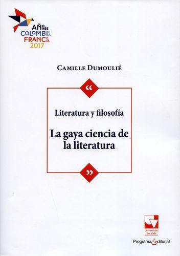 Literatura Y Filosofia La Gaya Ciencia De La Literatura