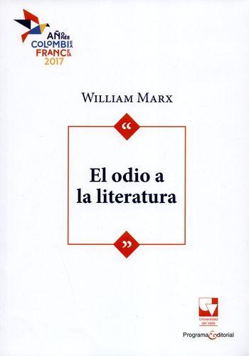Odio A La Literatura, El