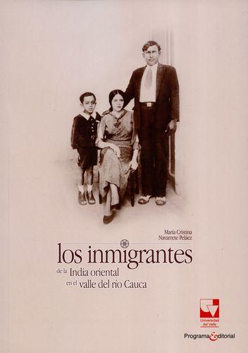 Inmigrantes De La India Oriental En El Valle Del Rio Cauca, Los
