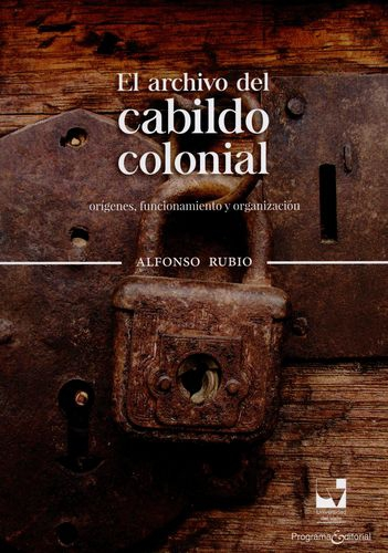 Archivo Del Cabildo Colonial, El
