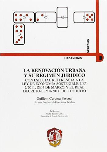 Renovacion Urbana Y Su Regimen Juridico, La