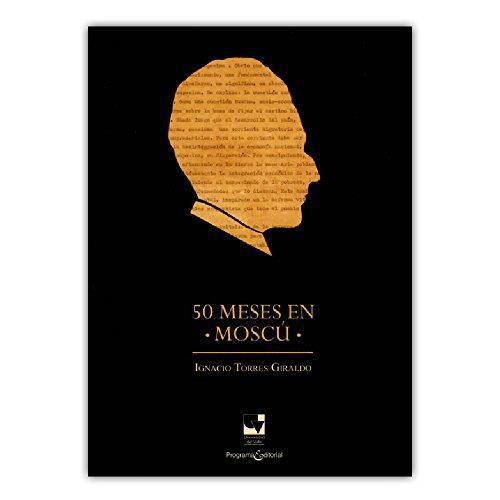 50 Meses En Moscu
