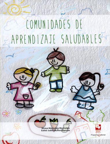 Comunidades De Aprendizaje Saludables