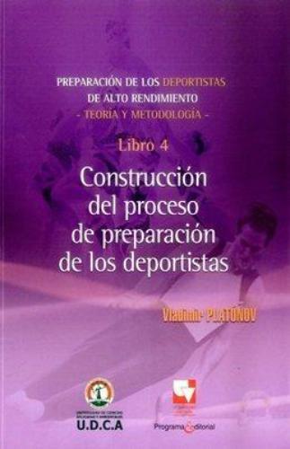 Preparacion De Los Deportistas (4) Construccion Del Proceso De Preparacion