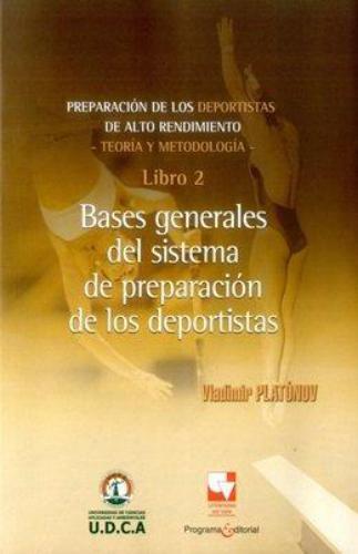 Preparacion De Los Deportistas (2) Bases Generales Del Sistema De Preparacion