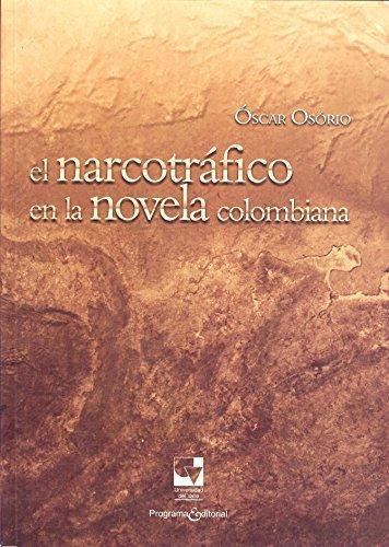 Narcotrafico En La Novela Colombiana, El