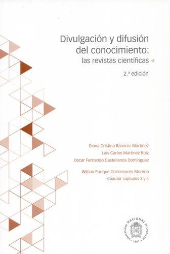 Divulgacion Y Difusion Del Conocimiento: Las Revistas Cientificas