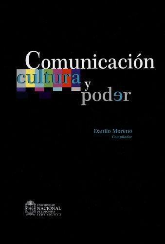 Comunicacion Cultura Y Poder