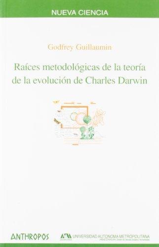 Raices Metodologicas De La Teoria De La Evolucion De Charles Darwin