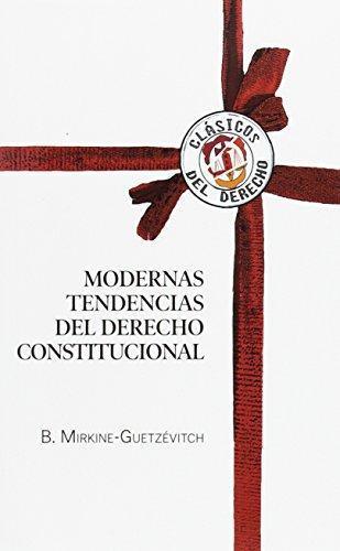 Modernas Tendencias Del Derecho Constitucional