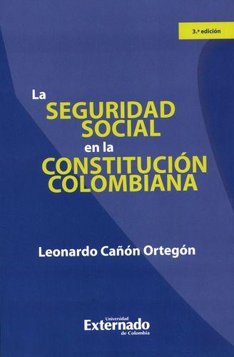 Seguridad Social En La Constitucion Colombiana, La