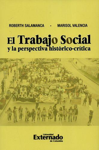 Trabajo Social Y La Perspectiva Historica-Critica, El