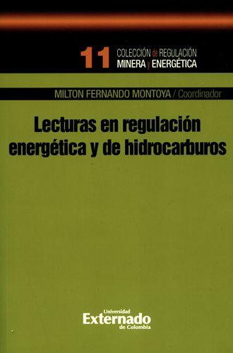 Lecturas En Regulacion Energetica Y De Hidrocarburos