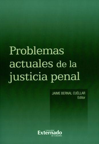 Problemas Actuales De La Justicia Penal