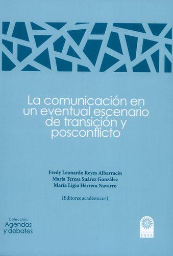 Comunicacion En Un Eventual Escenario De Transicion Y Posconflicto