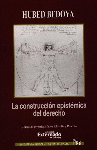 Construccion Epistemica Del Derecho, La