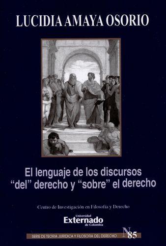 Lenguaje De Los Discursos Del Derecho Y Sobre El Derecho, El