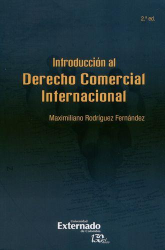 Introduccion Al Derecho Comercial Internacional