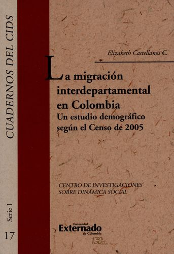 Migracion Interdepartamental En Colombia Un Estudio Demografico Segun El Censo De 2005, La