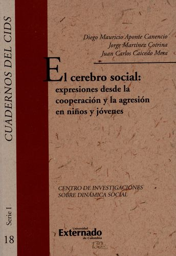 Cerebro Social Expresiones Desde La Cooperacion Y La Agresion En Niños Y Jovenes, El