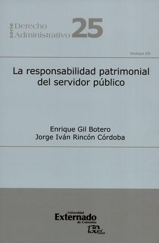 Responsabilidad Patrimonial Del Servidor Publico (+Cd)