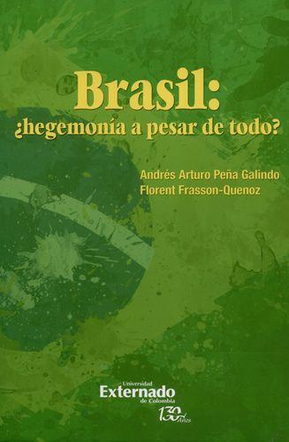 Brasil Hegemonia A Pesar De Todo